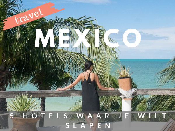 Hotels in Mexico tips