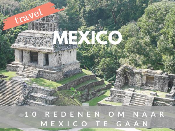 Mexico vakantietips reizen