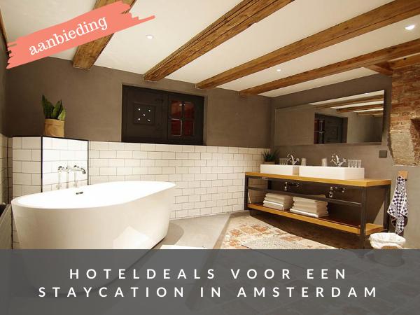hoteldeals aanbiedingen Amsterdam staycation