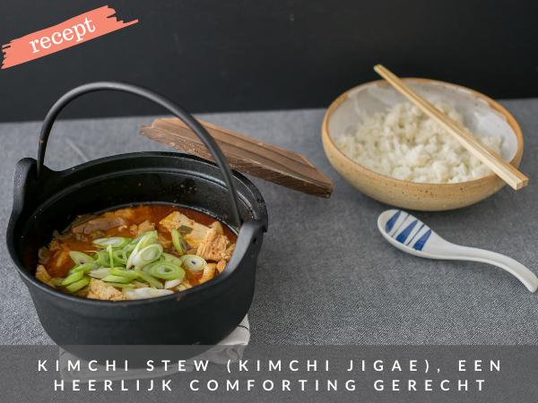 Recept kimchi stoofpot stew Koreaans