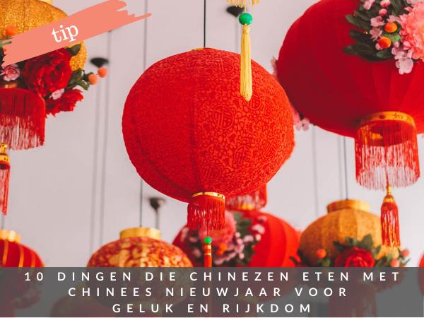 Chinees Nieuwjaar 2021 wat eten voor geluk en rijkdom