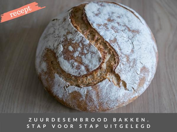 Zelf zuurdesembrood bakken recept