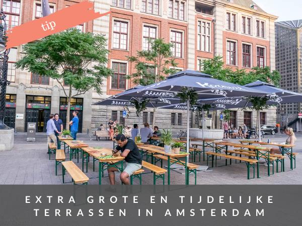 tijdelijk extra grote terrassen in Amsterdam