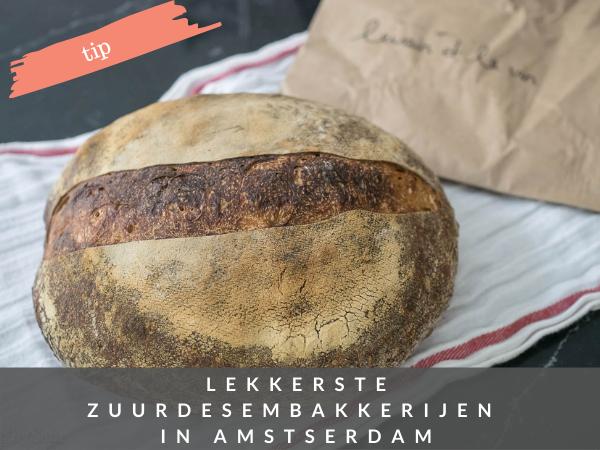 Zuurdesem brood kopen ambachtelijke bakkerijen Amsterdam